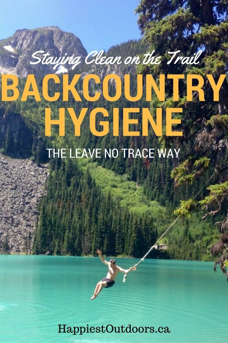 Staying Clean on the Trail: Backcountry Hygiene the Leave No Trace Way. Learn how to keep yourself clean, wash your dishes and stay healthy while respecting the environment. Hygiene tips for hikers and campers.