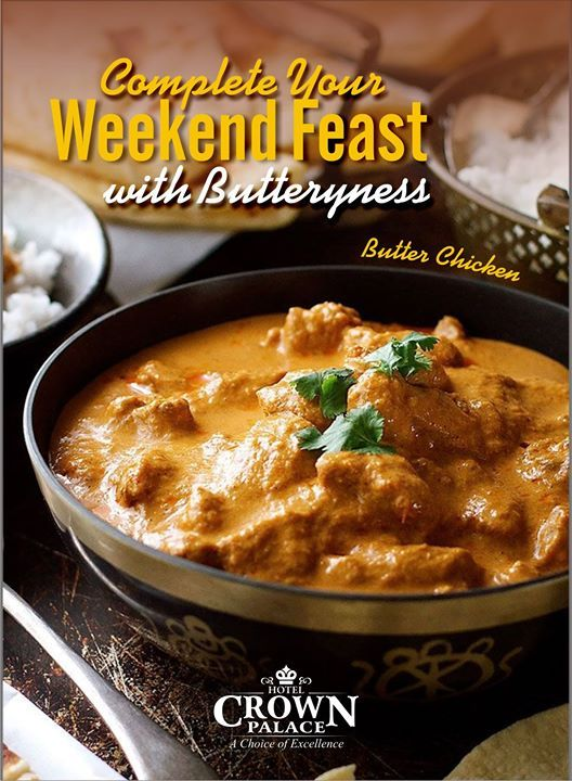 Complete your Weekend Feast with butteryness  #butter #Chicken #spicy #curry #delicious #HotelCrownPalace #Indore #Tasty #Food #Fastfood #Bakewell - http://ift.tt/1HQJd81