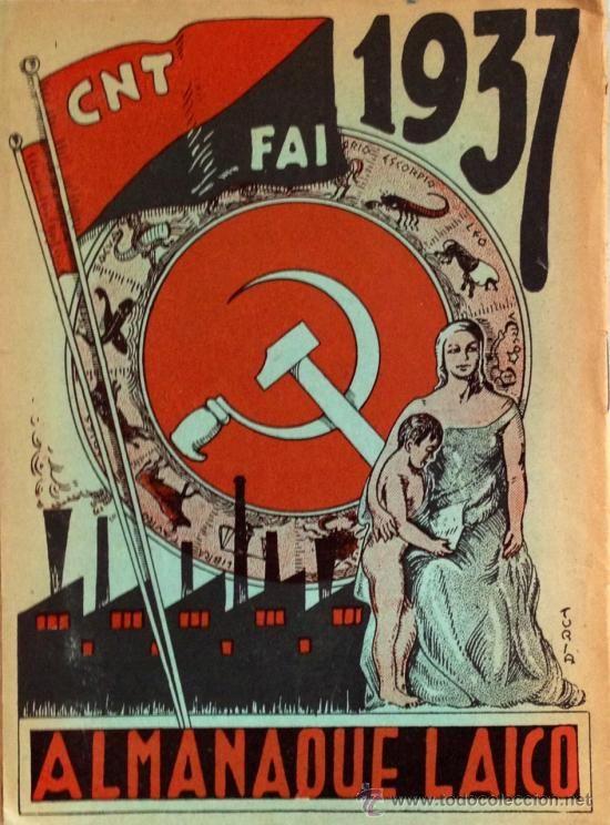 Atención! Buenísimo ALMANAQUE LAICO PROLETARIO 1937. CNT FAI. 22x16 cm. Guerra civil. ver fotos - Foto 1