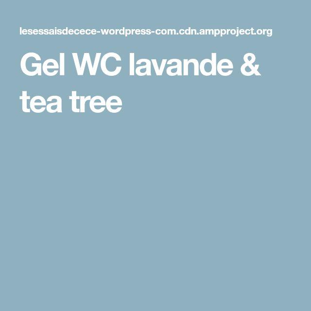Gel WC lavande & tea tree