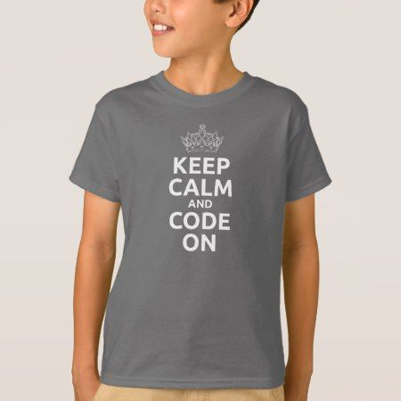 Kid's Keep Calm and Code On T-shirt - click/tap to personalize and buy