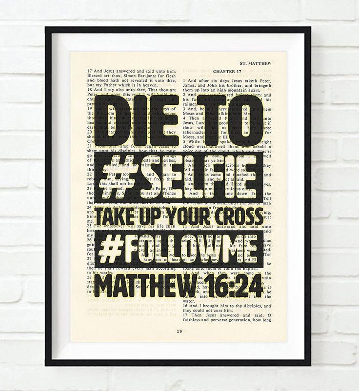 Die to #Selfie-Matthew 16:24- Vintage Bible Highlighted Verse Scripture Page- Christian Wall ART PRINT