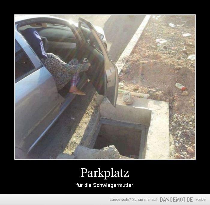 Parkplatz – für die Schwiegermutter