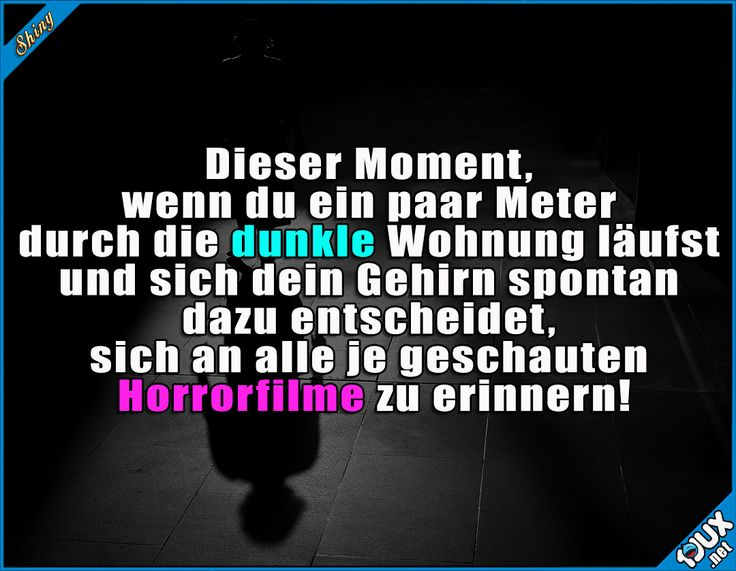 Schnell zum Lichtschalter! x.x Lustige Sprüche / Lustige Bilder #Humor #lustig #Sprüche #1jux #Horrorfilm #Jodel #lustigeBilder #lustigeSprüche #Angst #Hilfe #allein