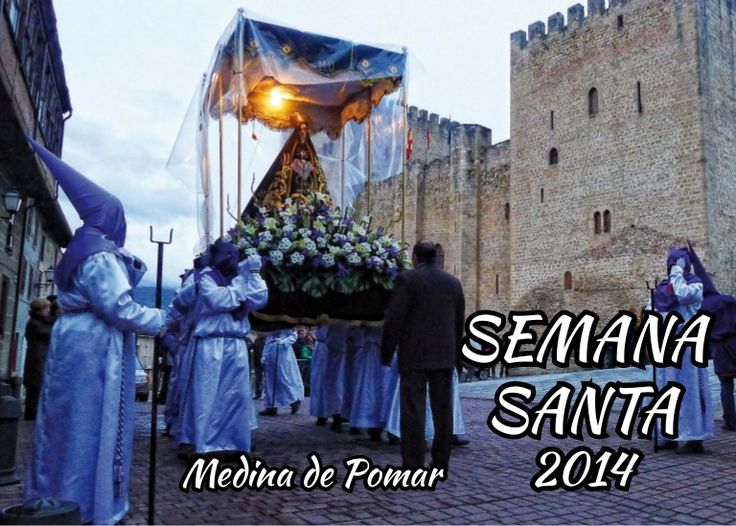 Programa Semana Santa Medina de Pomar 2014 Merindades Pincha sobre la imagen y se abrirá el documento con toda la programación.