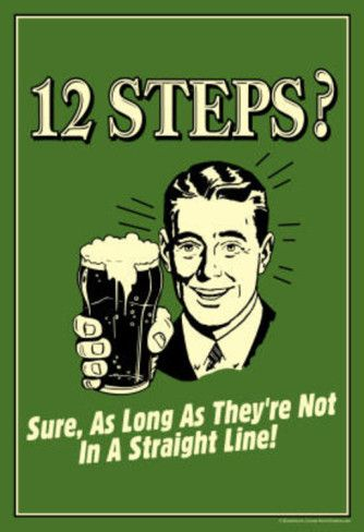 12 Steps Not In A Straight Line Beer Drinking Funny