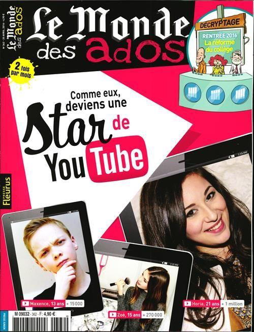 Le Monde des Ados - N°362 - Parcours et conseils de youtubeurs - Le badmington - Les D.J., rois du mix