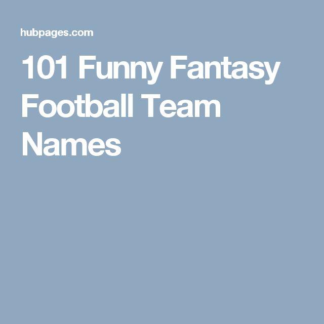 101 Funny Fantasy Football Team Names