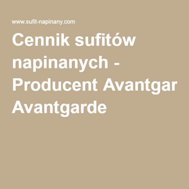 Cennik sufitów napinanych - Producent Avantgarde