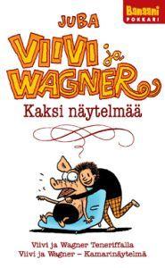 http://www.adlibris.com/fi/product.aspx?isbn=9525768201 | Nimeke: Viivi ja Wagner - Tekijä: Juba, Jussi Tuomola - ISBN: 9525768201 - Hinta: 7,80 €