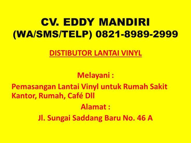 JUAL HUB. 0821-8989-2999 (TSEL) Cara Perawatan Lantai Vinyl Makassar
