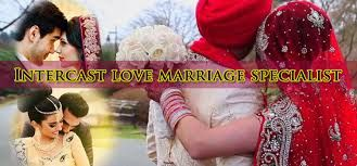 Intercast love marriage specialist in this modern age many young generations want to spend your life with your love partner.