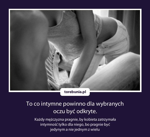 To co intymne...