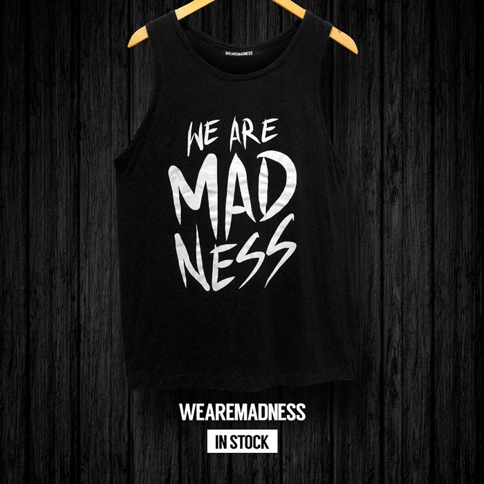 Black Tank-Top WE ARE MADNESS (white)