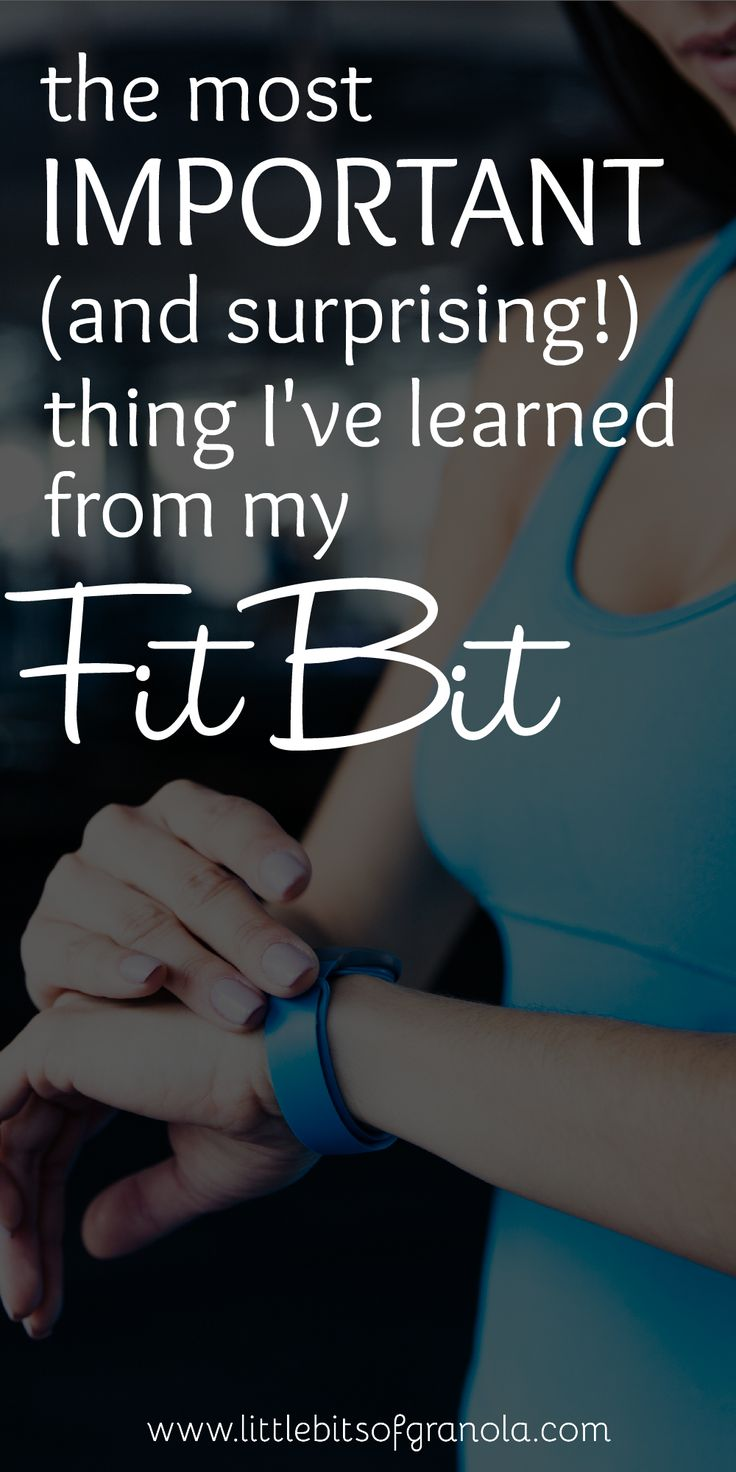 The most important thing I learned from my FitBit (spoiler: it has nothing to do with number of steps!)