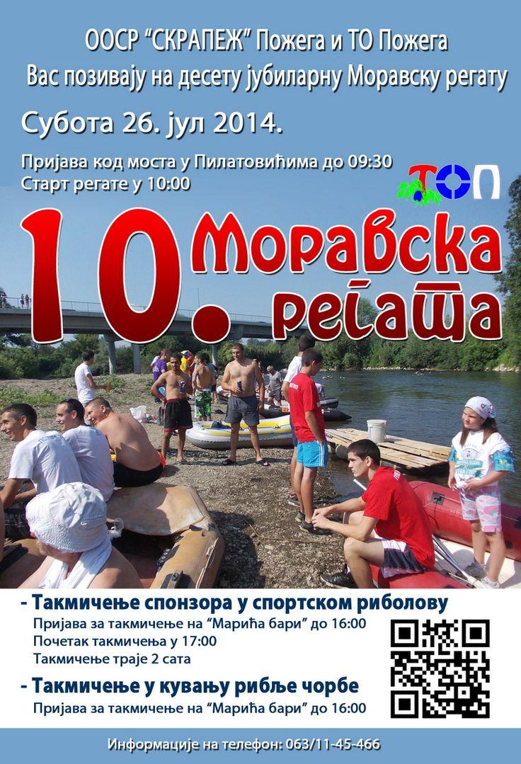 Subota, 26 jul od 10 do 14 h, MORAVSKA REGATA POŽEGA 2014