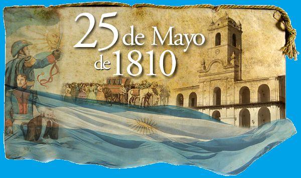 La Caja de Pandora: Revolución de Mayo 1810 - Argentina - Conmemorando...