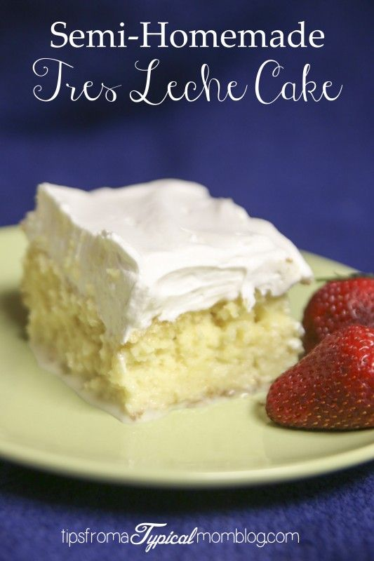 Semi-Homemade Tres Leche Cake. Made with a modified cake mix recipe, this is the best Tres Leche Cake I have ever eaten! Better than Cafe Rio! Really! #Mexican #recipe #cake
