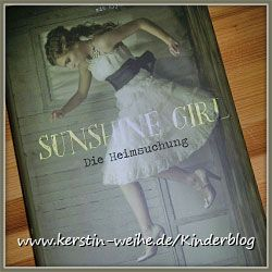 Sunshine Girl - Die Heimsuchung - Buch Rezension