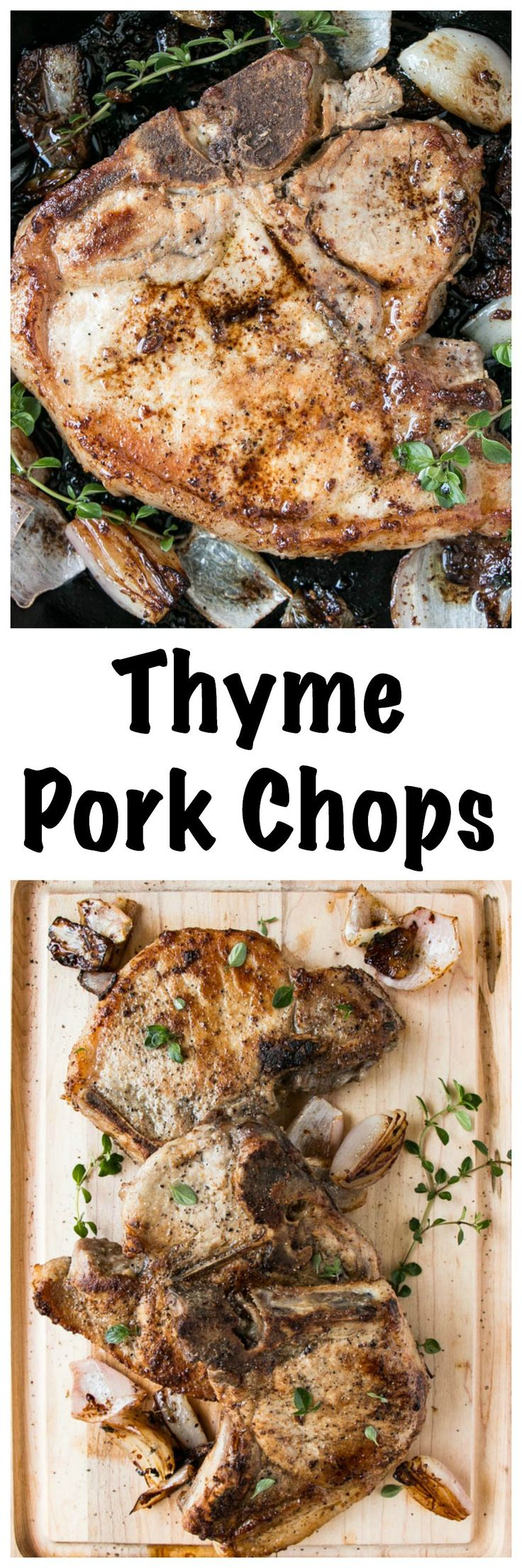 Thyme Pork Chops | My Kitchen Love. Juicy, thick cut pork chops basted in a shallot thyme butter for a mouthwatering result.