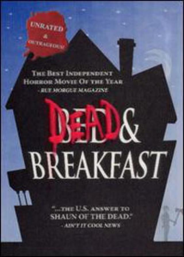 Nice to Eat You: Zombie Comedy Movies: Dead and Breakfast (2004)