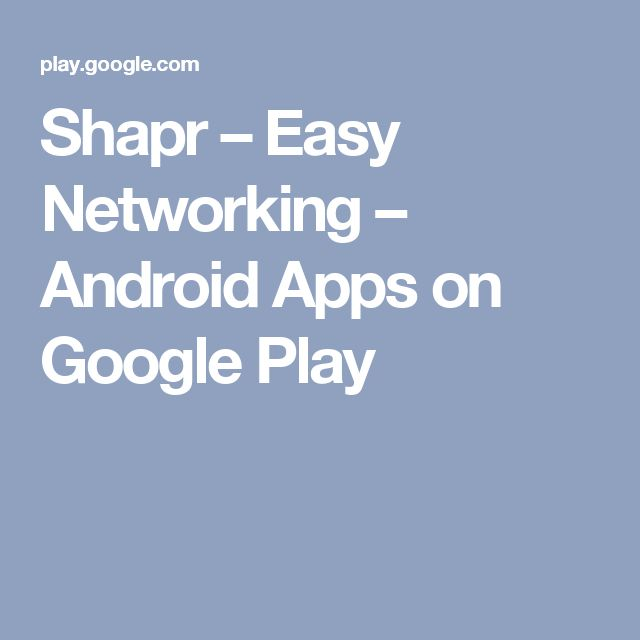 Shapr – Easy Networking – Android Apps on Google Play