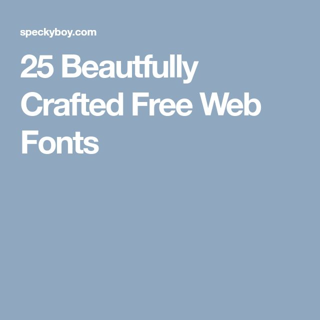 25 Beautfully Crafted Free Web Fonts