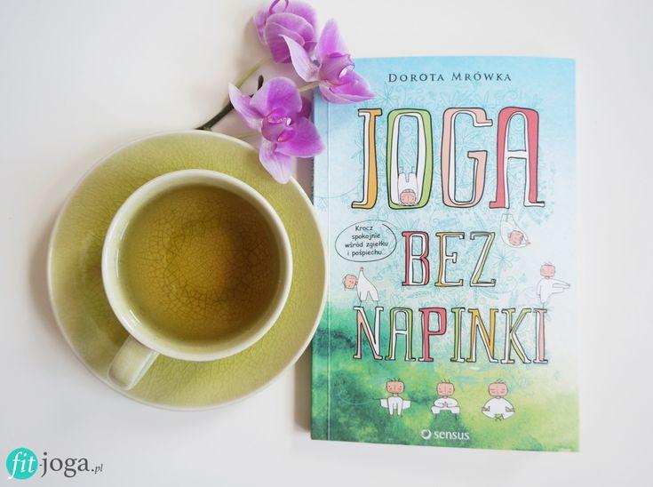 """Joga bez napinki"" - recenzja książki - fit-joga.pl"