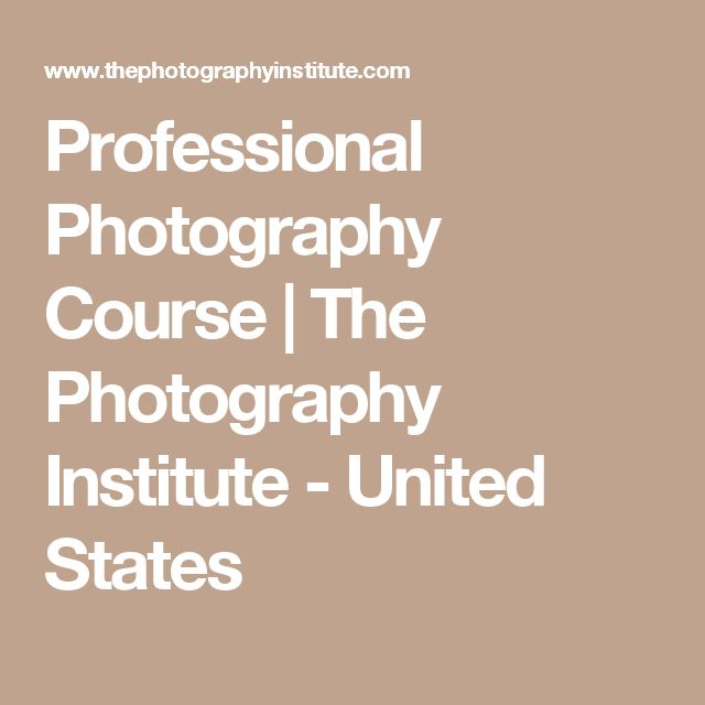 Professional Photography Course | The Photography Institute - United States