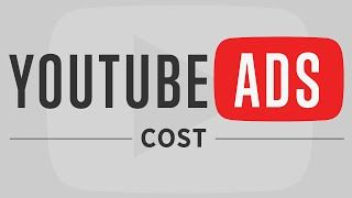 YouTube Advertising - Cost