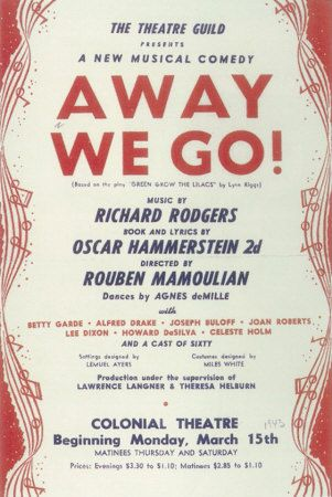 """Rodgers and Hammerstein debuted their famous musical """"Oklahoma!"""", then titled """"Away We Go,"""" at the Shubert."""