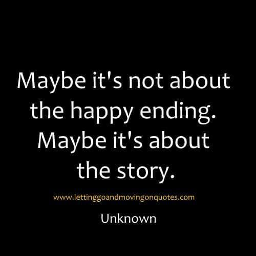 Maybe+its+not+about+the+happy+ending.+Maybe+its+about+the+story