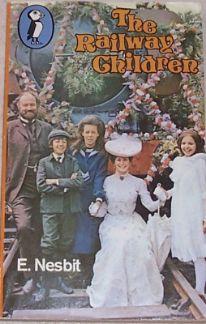 1970s Children's Books: The Railway Children: E Nesbit - Cost £2.50