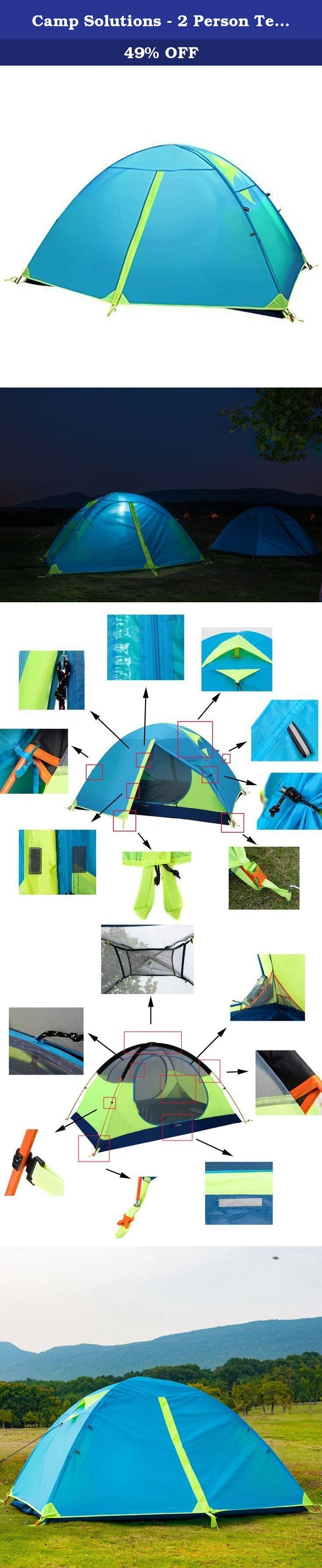 Camp Solutions - 2 Person Tent Double Layer 3 Season 2 Skylight Outdoor Camping Tent 5 LB (2.3 KG). Camp Solutions - 2 Person Tent The Camp Solutions 2 Person Tent is lightweight and protective, only has 5 lb. You can go backpacking from Grand Canyon through Yellowstone National Park with no worries. Our tent uses high density mesh to bring the summer breezes in, and keep the fly out. It is suitable for hiking, climbing, camping, self-driving tour, fishing and other outdoor activities....