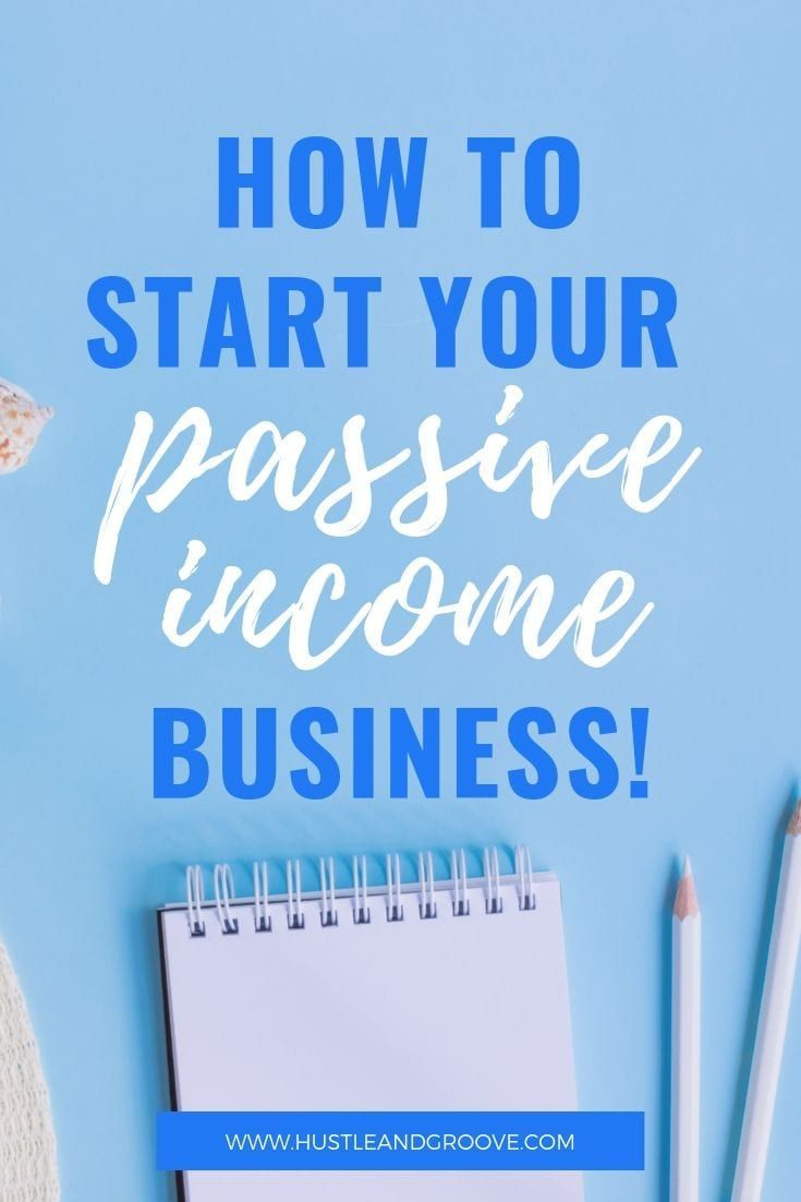 Learn how to start a passive income business and t…