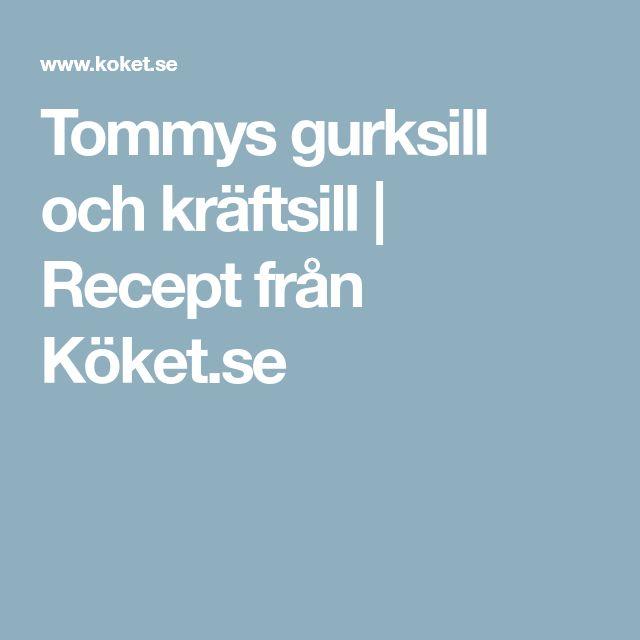 Tommys gurksill och kräftsill | Recept från Köket.se