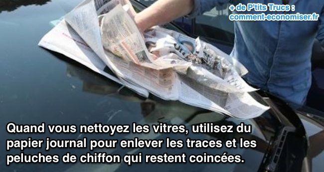 Quand vous nettoyez les vitres de votre voiture, utilisez du papier journal pour enlever les traces et les peluches de chiffon restées accrochées.  Découvrez l'astuce ici : http://www.comment-economiser.fr/vitres-voitures-sans-aucune-trace.html?utm_content=buffer93812&utm_medium=social&utm_source=pinterest.com&utm_campaign=buffer