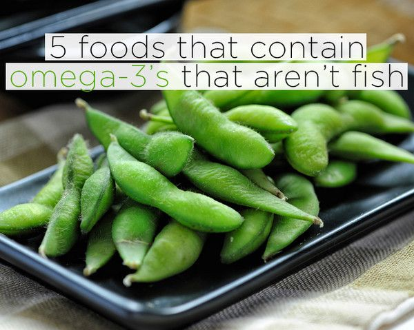 5 Foods That Contain Omega-3's That AREN'T Fish  http://www.womenshealthmag.com/nutrition/omega-3-foods