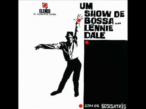 http://immub.org/album/um-show-de-bossa-lennie-dale