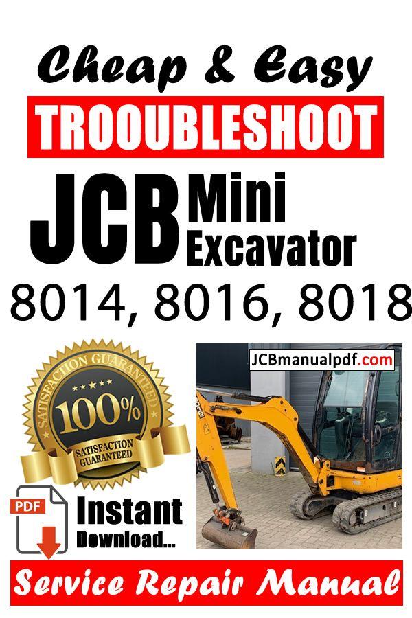 Jcb Mini Excavator 8014 8016 8018 Service Manual Pdf