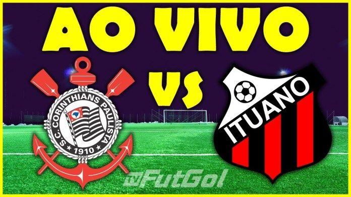 Assistir Ao Vivo Corinthians X Ituano Futebol Online E Na Tv Globo