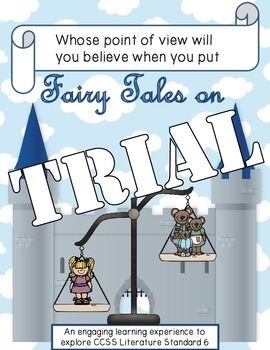 "Fairy Tales on Trial UnitIn this unit, your students will practice both point of view and perspective as they work with different versions of NINE well-known fairytales!You will need copies of the following stories, both the ""original"" and ""fractured"" versions."