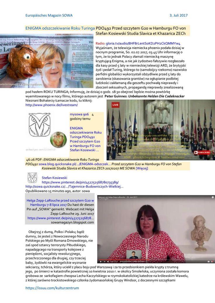 https://gloria.tv/audio/8HF8rLentSoKD2PH2CkQMMYw4  Enigma odszczekiwanie roku turinga pdo492 przed szczytem g20 w hamburgu http://debilis.blox.pl/2017/07/Szalony-fanatyk-sciety-przez-lud-paryski-na.html  fo von stefan kosiewski studia slavica et khazarica  https://www.scribd.com/document/352783317/