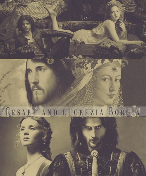 Portraits of the historical Cesare and Lucrezia with their counterparts from The Borgias and Borgia: Faith and Fear