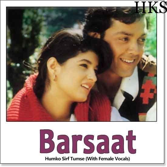 http://hindikaraokesongs.com/humko-sirf-tumse-with-female-vocals-barsaat.htmlhttp://hindikaraokesongs.com/humko-sirf-tumse-with-female-vocals-barsaat.html  Name of Song - Humko Sirf Tumse (With Female Vocals) Album/Movie Name - Barsaat Name Of Singer(s) - Kishore Kumar, Asha Bhosle Released in Year - 1995 Music Director of Movie - Nadeem-Shravan Movie...