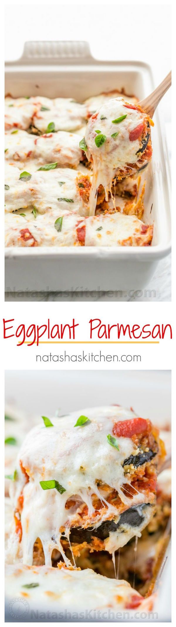 Eggplant Parmesan: crisp eggplant layered with marinara and plenty of melted cheese (and it's baked, not fried!) Love me a cheesy eggplant parmesan recipe! | natashaskitchen.com