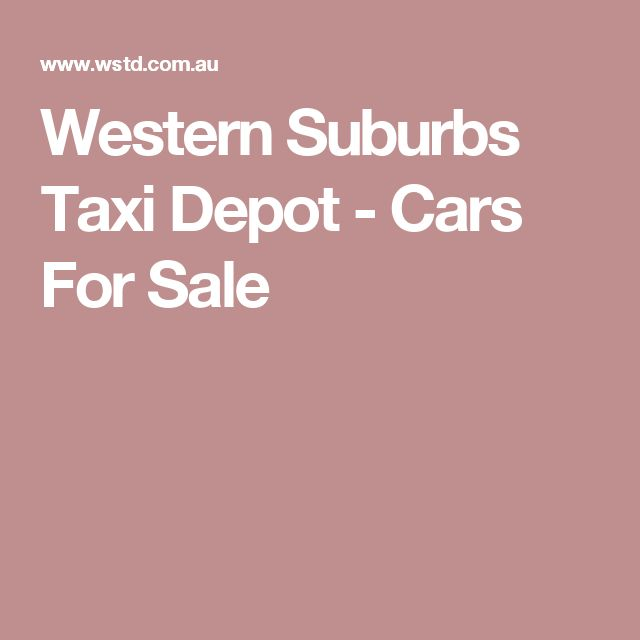 Western Suburbs Taxi Depot - Cars For Sale