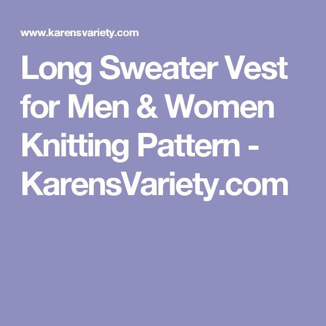 Long Sweater Vest for Men & Women Knitting Pattern - KarensVariety.com