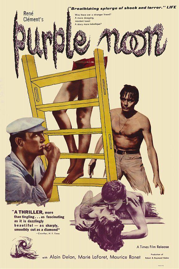 Purple Noon (Plein soleil) (1960)  Starring: Alain  Delon, Maurice Ronet, Ave…