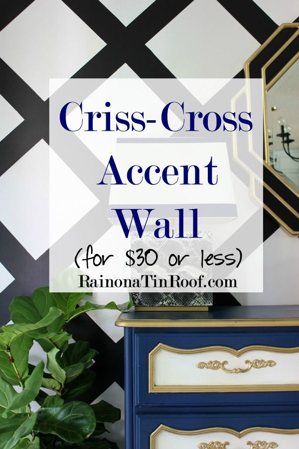 Criss Cross Accent Wall For 30 Or Less Geometric Shapes